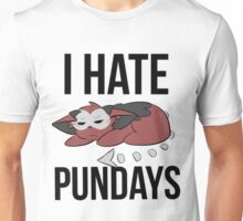 I Hate Pundays Unisex T-Shirt