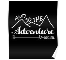 Camper Love Camping Gift, And So The Adventure Begin T-Shirt Poster