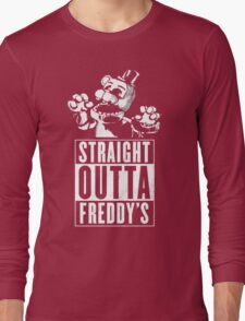 Straight Outta Freddy's Long Sleeve T-Shirt