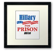 Hillary for Prison Framed Print