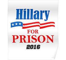 Hillary for Prison Poster