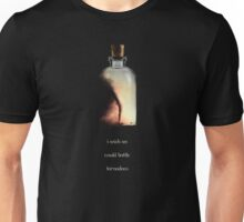 i wish we could bottle tornadoes Unisex T-Shirt