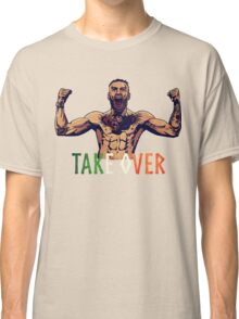 We're here to TAKE OVER! Classic T-Shirt