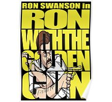 Ron With The Golden Gun Poster