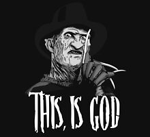 Freddy Krueger - This, is god - Black & White Unisex T-Shirt