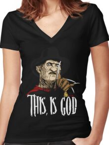 Freddy Krueger - This, is god Women's Fitted V-Neck T-Shirt
