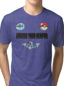 Choose Your Nostalgia Weapon Tri-blend T-Shirt