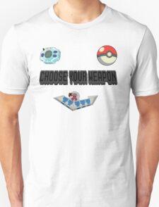 Choose Your Nostalgia Weapon Unisex T-Shirt