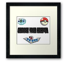 Choose Your Nostalgia Weapon Framed Print