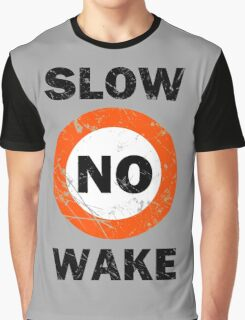 Slow No Wake Nautical Signage Graphic T-Shirt