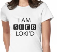 I AM SHER-LOKI'D [Black] Womens Fitted T-Shirt