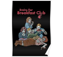 Brains For Breakfast Club Poster