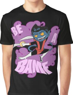 Be A BAMF Graphic T-Shirt