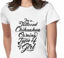 Chihuahua Tattooed girl Womens Fitted T-Shirt