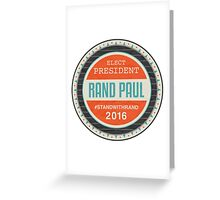 Vote Rand Paul 2016 Greeting Card
