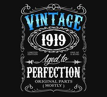 Vintage 1919 aged to perfection 97th birthday gift for men 1919 birthday Unisex T-Shirt