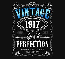 Vintage 1917 aged to perfection 99th birthday gift for men 1917 birthday Unisex T-Shirt