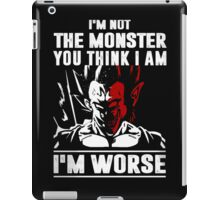 I'm not the Monster - I'm Worse iPad Case/Skin