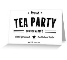 Tea Party Conservative Greeting Card