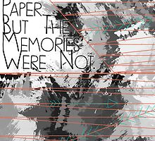 The town was paper, but the memories were not by Caylie Ratzlaff