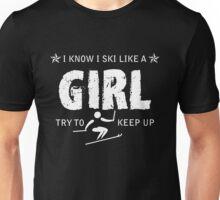 Ski like a girl  Unisex T-Shirt