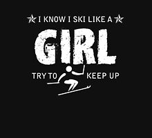 Ski like a girl  Unisex T-Shirt