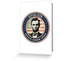 Republican President Abraham Lincoln Greeting Card
