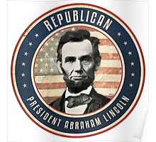 Republican President Abraham Lincoln Poster