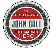 Vote President John Galt Photographic Print