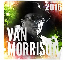VAN MORRISON live in concert 2016 - Edition art cover coloring brush Poster