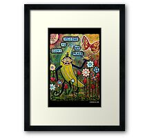 Welcome To My Happy Place Framed Print