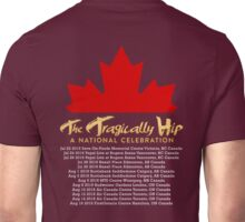 TRAGICALLY HIP TOUR DATE 2016 FRTR Unisex T-Shirt