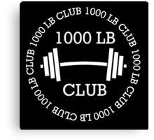 1000 lb Club Canvas Print