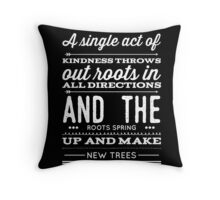 ::Kindness 2 - Black BG:: Throw Pillow