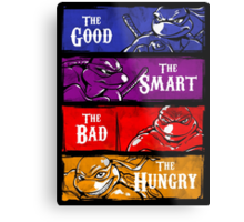 The Good, The Smart, The Bad, and The Hungry Metal Print