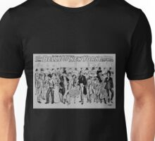 Performing Arts Posters Geo W Lederers Belle of New York the rage of two continents book by Hugh Morton music by Gustav Kerker 2799 Unisex T-Shirt