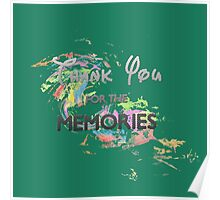 Thank You For The Memories Poster