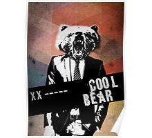 Cool bear Poster