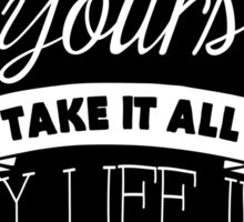 My Heart Is Yours - Lyrics - Chalkboard Typography Sticker
