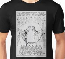 Performing Arts Posters Geo W Lederers Belle of New York the rage of two continents book by Hugh Morton music by Gustav Kerker 2827 Unisex T-Shirt