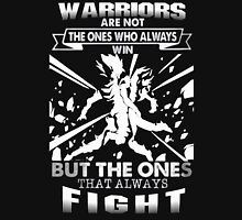 Warriors not always Win but always Fight Unisex T-Shirt
