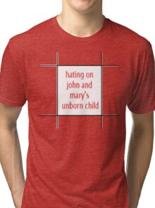 TJLC bingo tiles- 'hating on john and mary's unborn child' Tri-blend T-Shirt