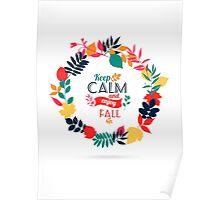 Keep Calm & enjoy fall Poster