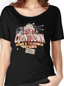The Countdown Movie & TV Reviews Podcast Women's Relaxed Fit T-Shirt
