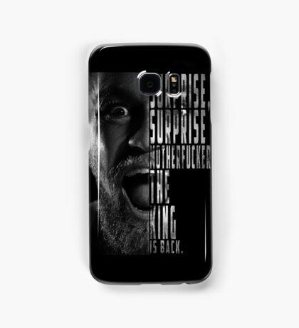 'SURPRISE, SURPRISE MOTHERFUCKER. THE KING IS BACK' Conor McGregor Samsung Galaxy Case/Skin