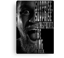 'SURPRISE, SURPRISE MOTHERFUCKER. THE KING IS BACK' Conor McGregor Canvas Print