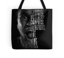 'SURPRISE, SURPRISE MOTHERFUCKER. THE KING IS BACK' Conor McGregor Tote Bag