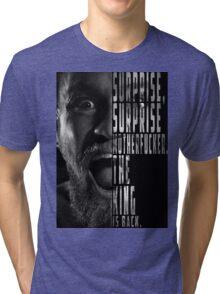 'SURPRISE, SURPRISE MOTHERFUCKER. THE KING IS BACK' Conor McGregor Tri-blend T-Shirt