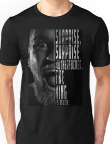 'SURPRISE, SURPRISE MOTHERFUCKER. THE KING IS BACK' Conor McGregor Unisex T-Shirt
