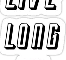 Live Long and Prosper Sticker